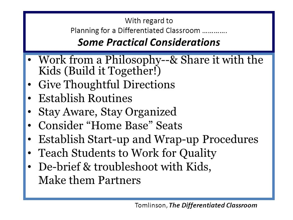 With regard to Planning for a Differentiated Classroom ………….