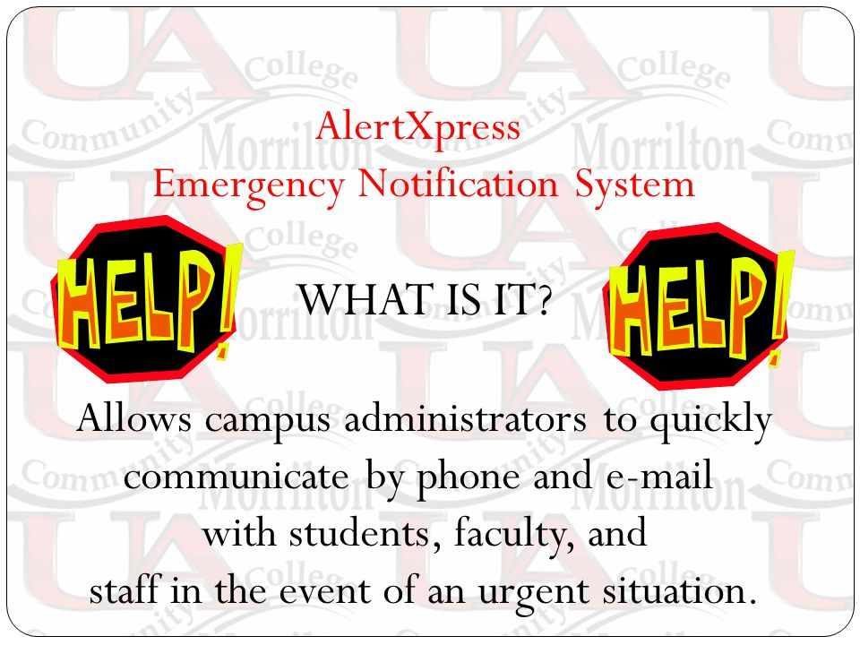 AlertXpress Emergency Notification System WHAT IS IT.