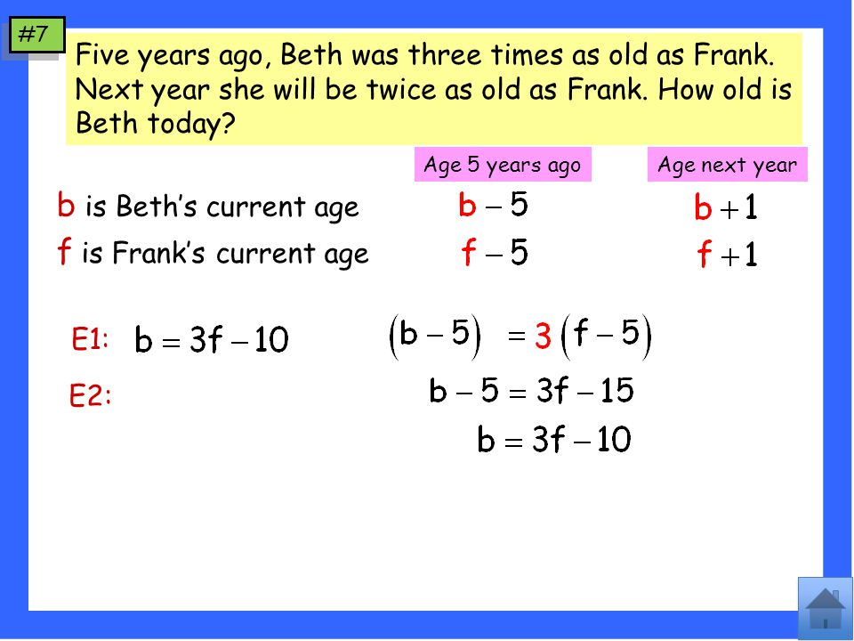 Five years ago, Beth was three times as old as Frank.