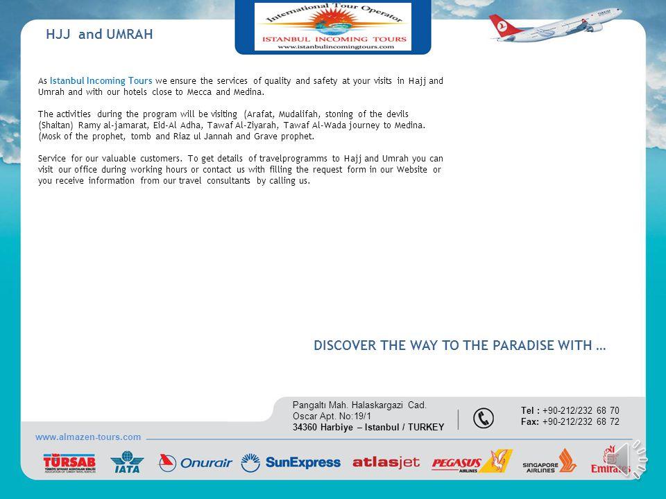 INTERNATIONAL FAIR ORGANIZATIONS www.almazen-tours.com Pangaltı Mah.