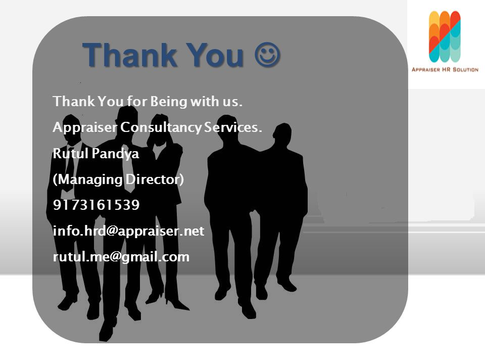 Thank You for Being with us. Appraiser Consultancy Services.