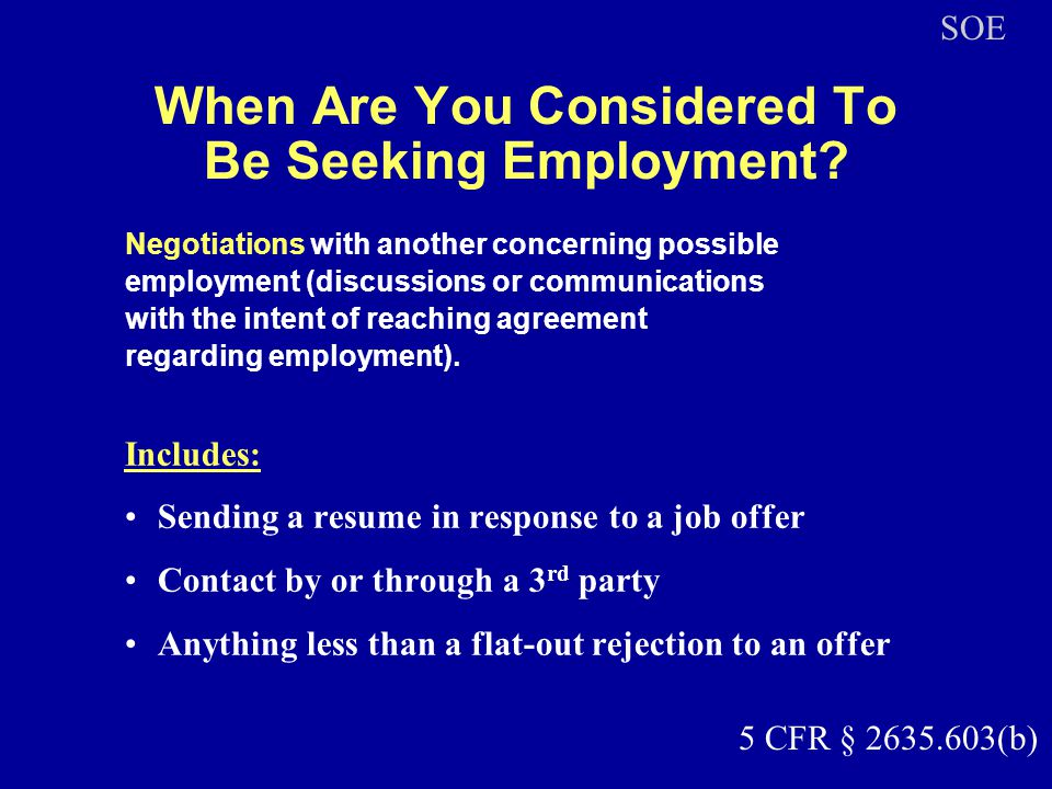When Are You Considered To Be Seeking Employment? Negotiations with another concerning possible employment (discussions or communications with the int