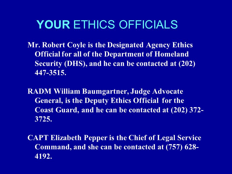 YOUR ETHICS OFFICIALS Mr.