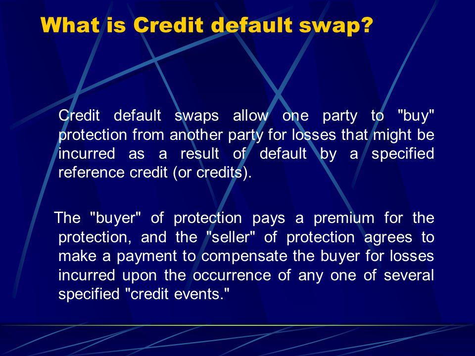 What is Credit default swap.