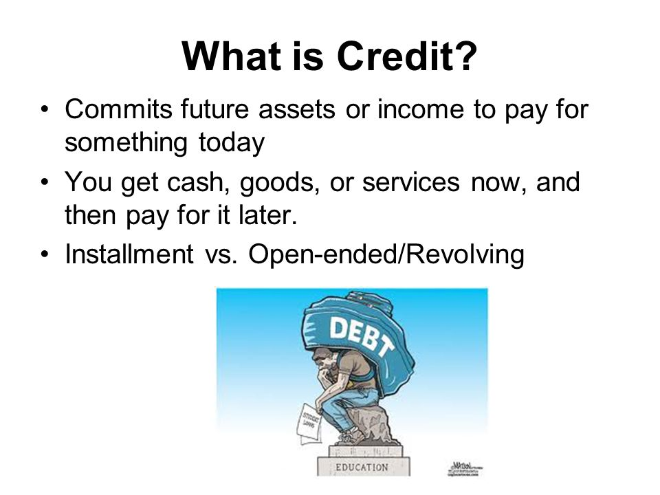 Pros and Cons to Using Credit Advantages Disadvantages