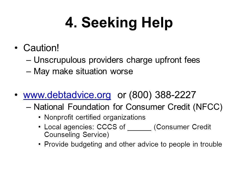 4. Seeking Help Caution.