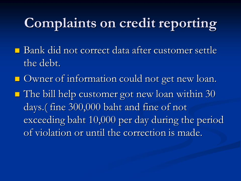 Complaints on credit reporting Bank did not correct data after customer settle the debt.