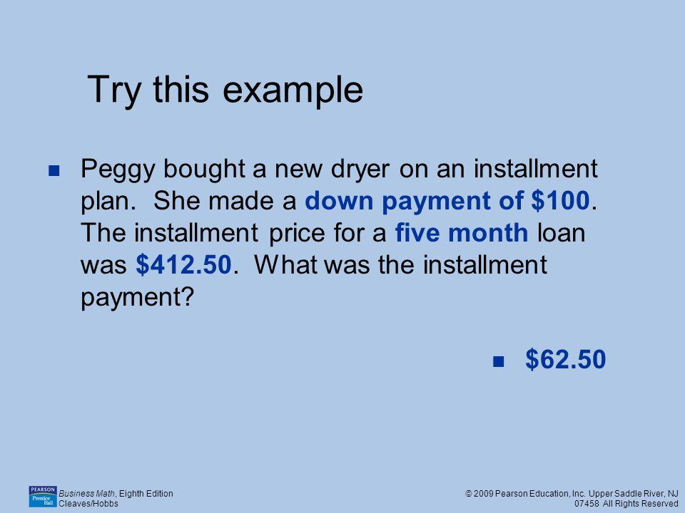 Business Math, Eighth Edition Cleaves/Hobbs © 2009 Pearson Education, Inc.