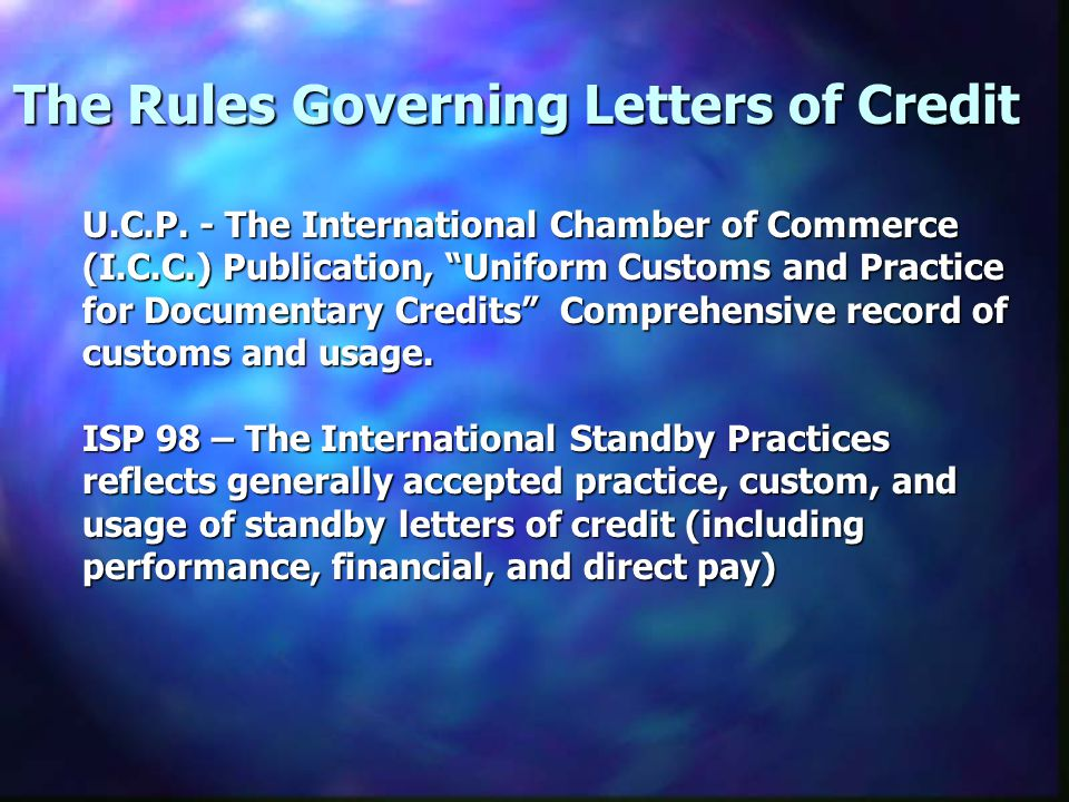 The Rules Governing Letters of Credit U.C.P.