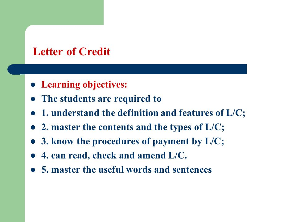 Letter of Credit (3-1) What are the ways to issuing an L/C.