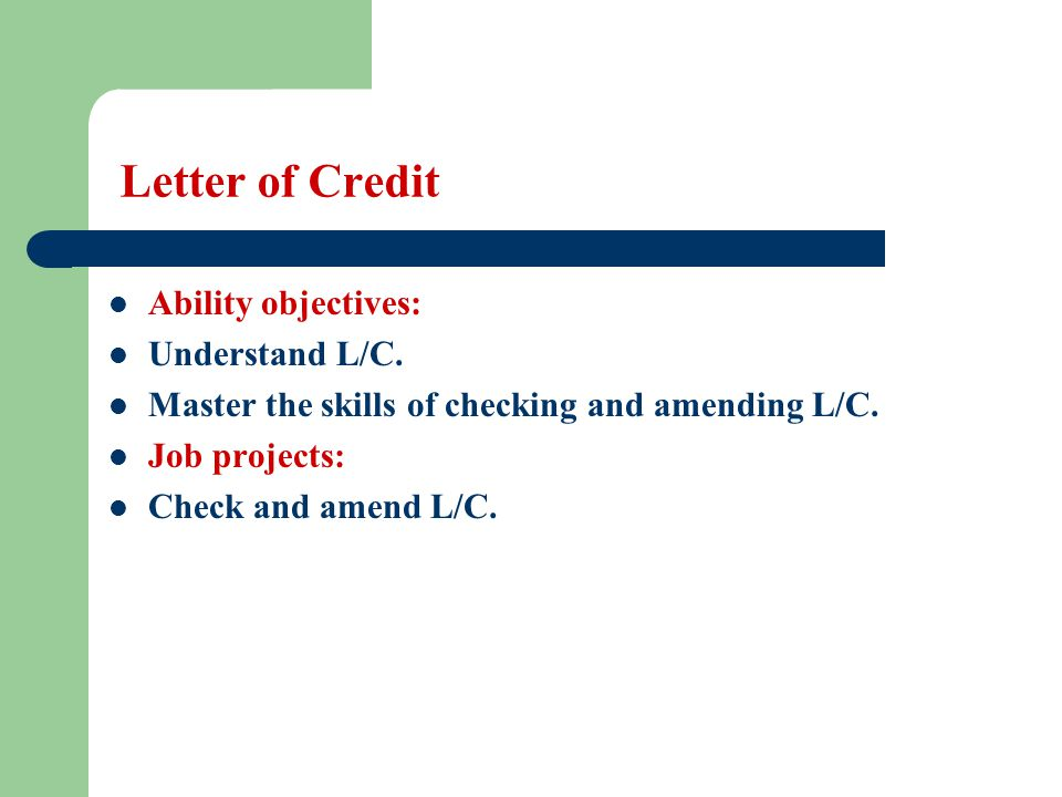 Letter of Credit (3-2) the brief cable advice, because banks will not accept it and negotiate with it.