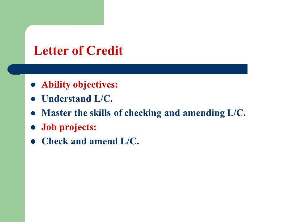 Letter of Credit (1-8) paying bank or reimbursing bank.