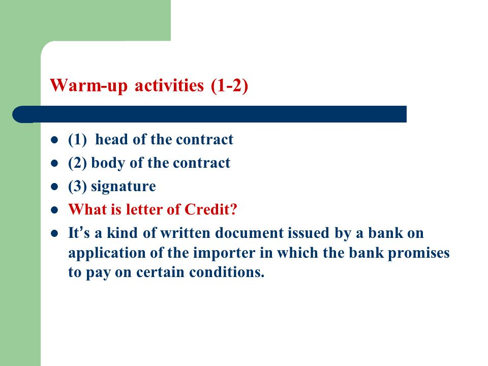 Warm-up activities (1-3) What is the relationship between L/C and the Contract.