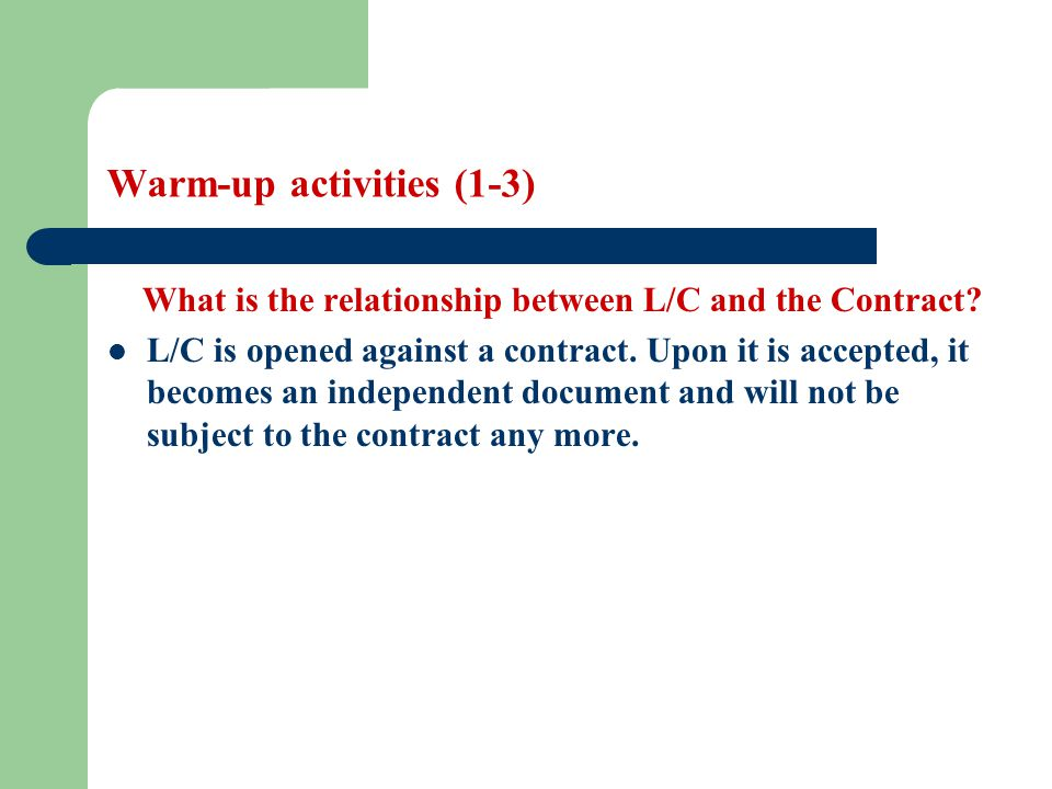 Letter of Credit (1-1) How many kinds of L/C are they.