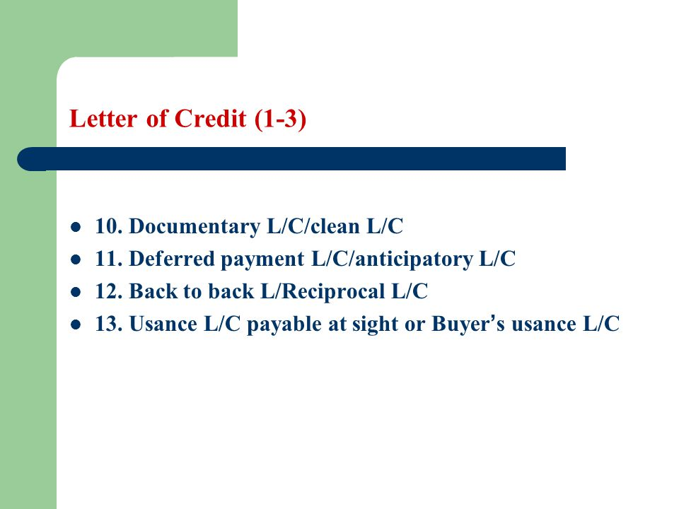 Letter of Credit (2-17) import license and in any case only after our telex advice to you.