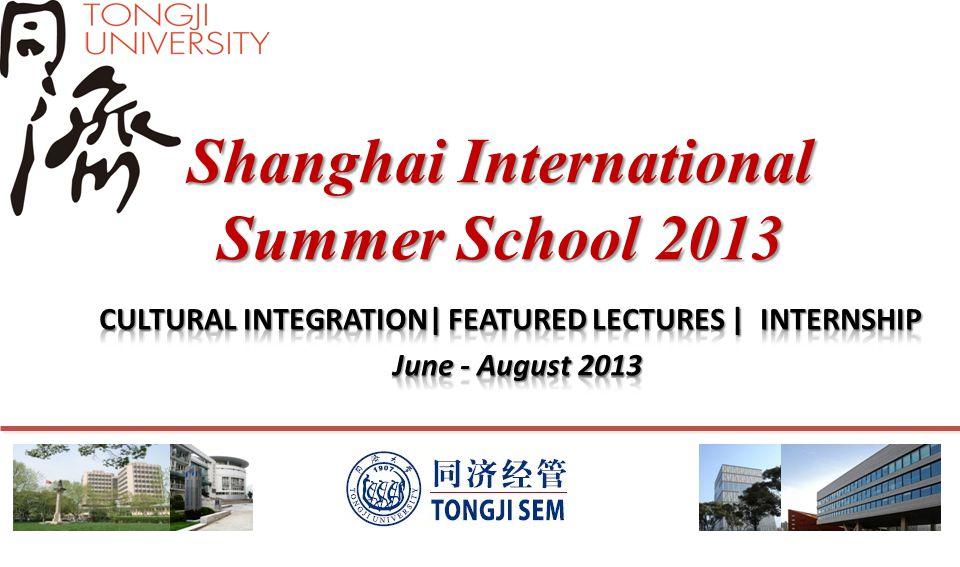 Shanghai International Summer School 2013