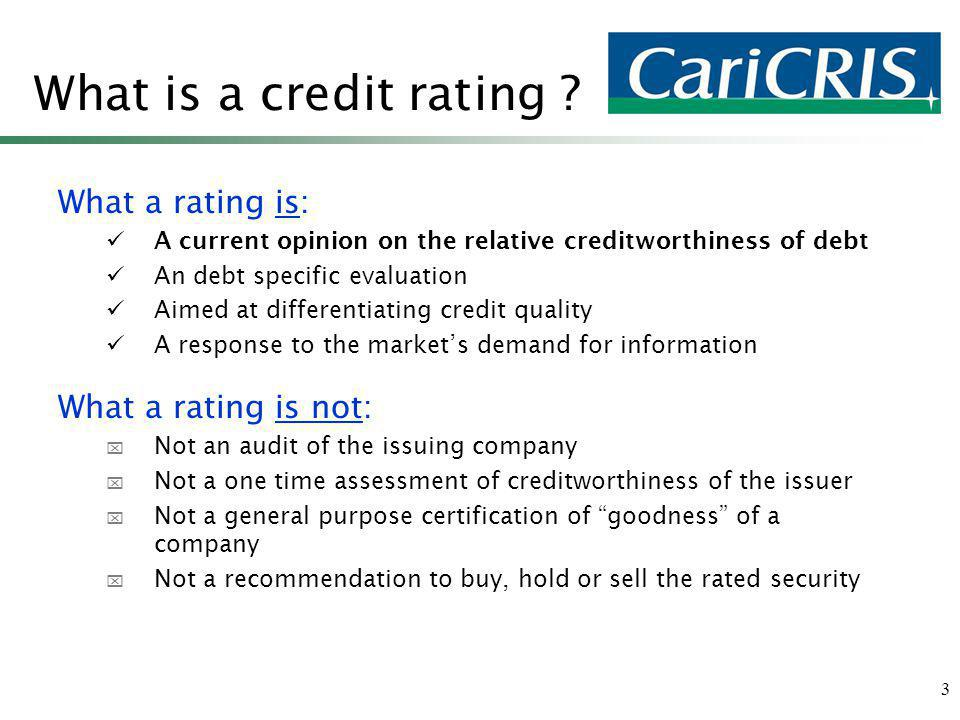 3 What is a credit rating .