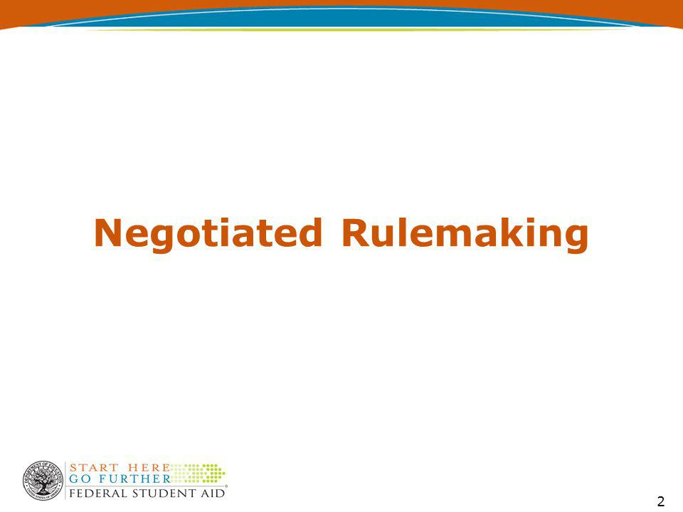 Negotiated Rulemaking 2