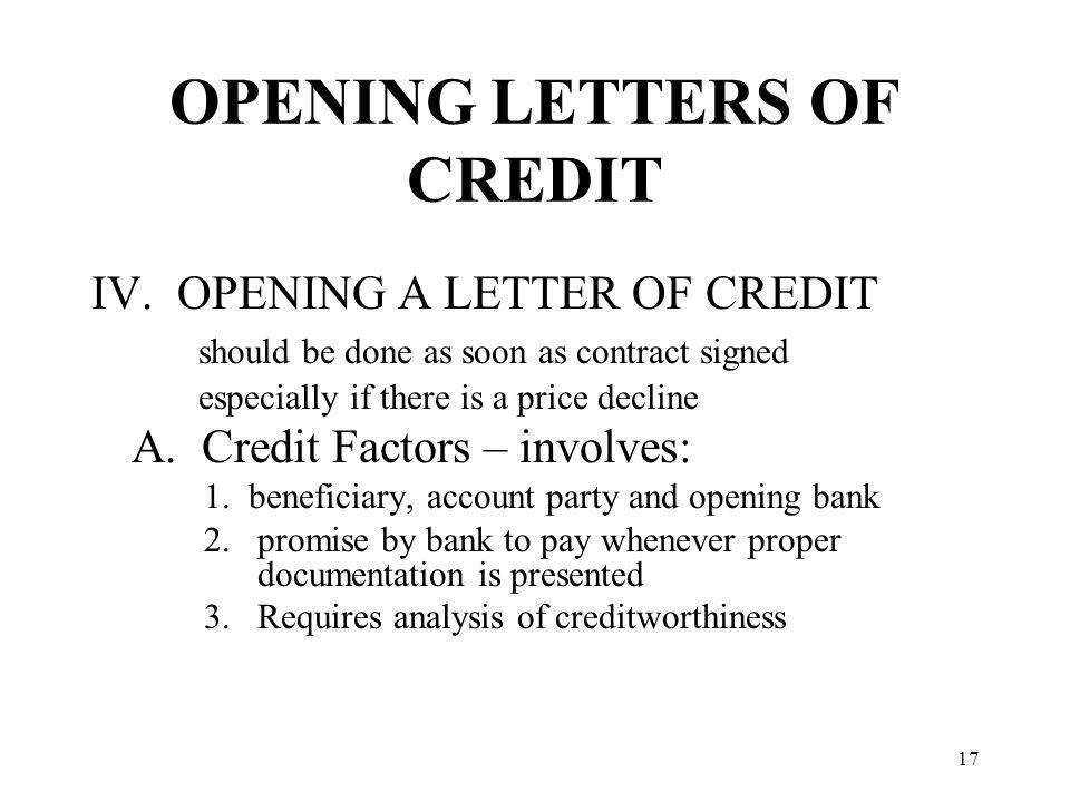 OPENING LETTERS OF CREDIT IV.