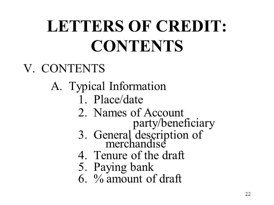 LETTERS OF CREDIT: CONTENTS V. CONTENTS A. Typical Information 1.