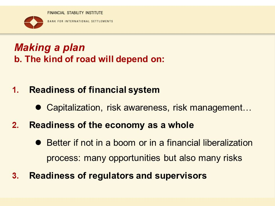 Making a plan b. The kind of road will depend on: 1.