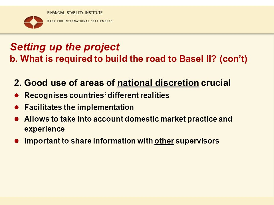Setting up the project b. What is required to build the road to Basel II.