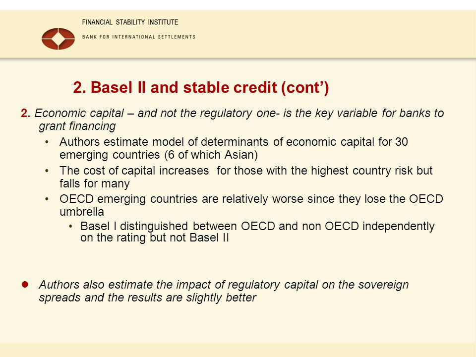 2. Basel II and stable credit (cont) 2.