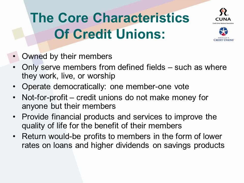 Credit Union Motto: Not for profit, Not for charity, But for service