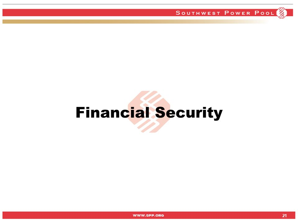 www.spp.org Financial Security 21