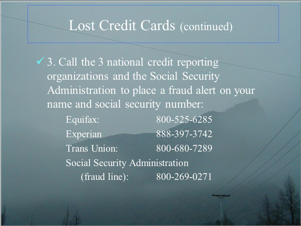 Lost Credit Cards (continued) 3.