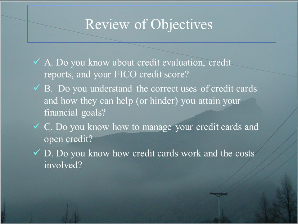 Review of Objectives A.