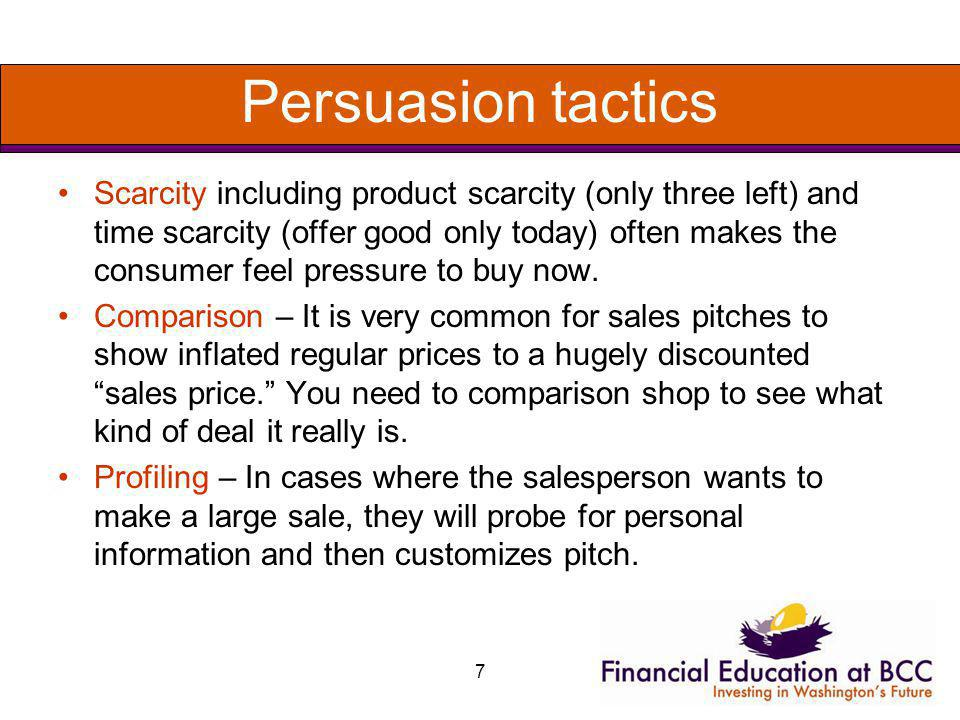 Persuasion Tactics Friendship – The salesperson changes the relationship to friendship.