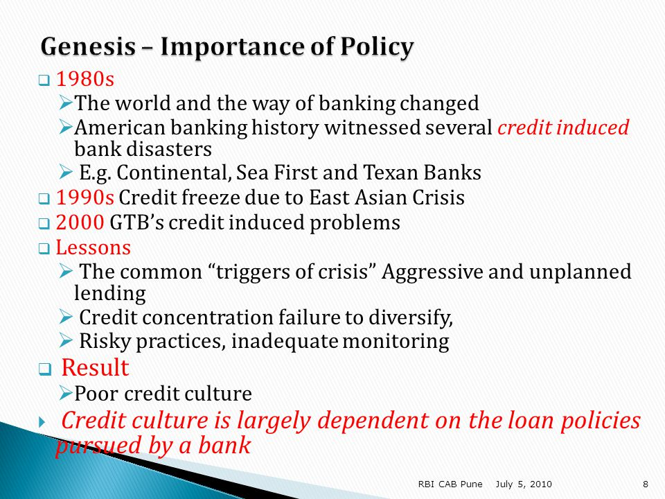 Policy not to stop with managing transaction risks Has to address intrinsic risk also Portfolio perspective The risk inherent in certain lines of business is known through industry analysis Industry analysis to look at three vital factors Historic elements Predictive elements Lending elements July 5, 201029 RBI CAB Pune