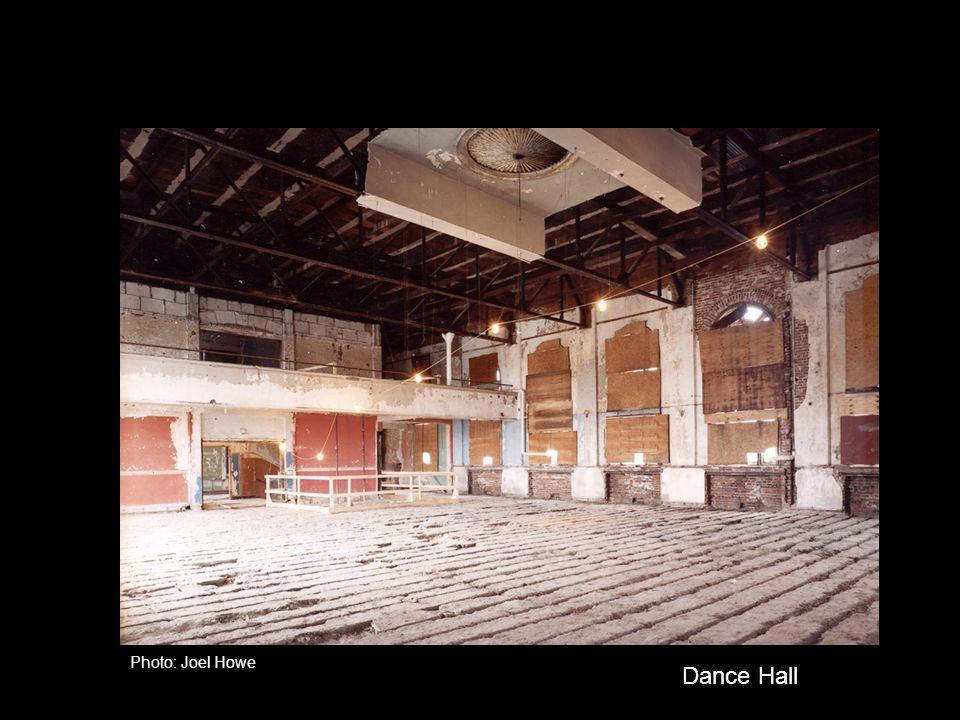 Dance Hall Photo: Joel Howe