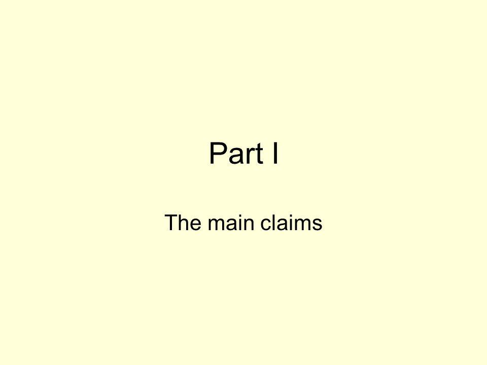 Part I The main claims