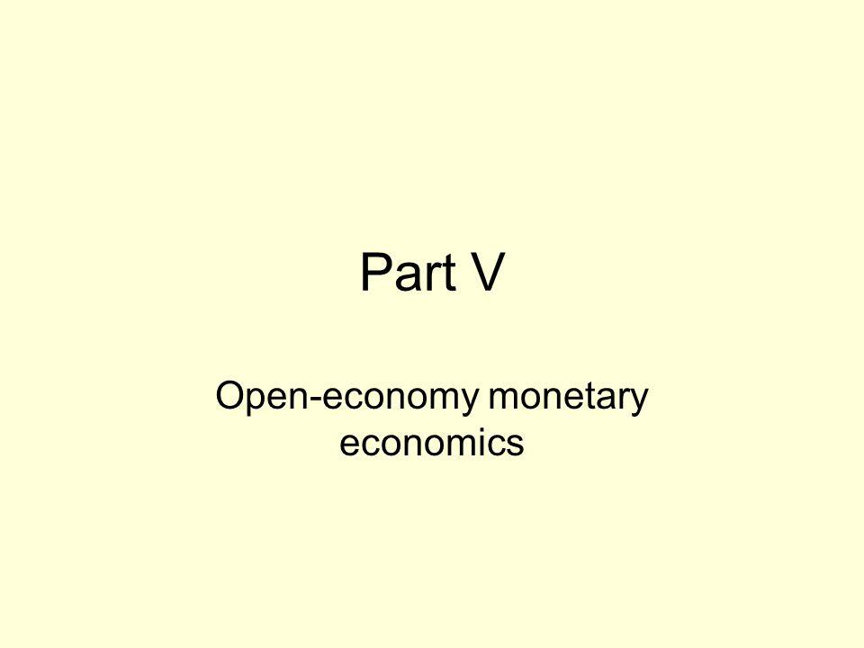 Part V Open-economy monetary economics