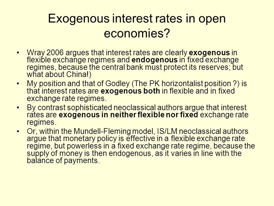 Exogenous interest rates in open economies.