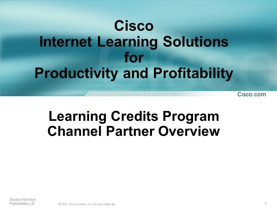 1 © 2002, Cisco Systems, Inc. All rights reserved.
