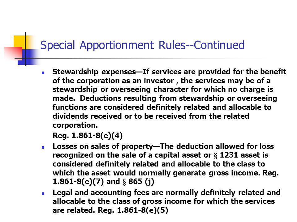 Special Apportionment Rules--Continued Stewardship expensesIf services are provided for the benefit of the corporation as an investor, the services ma
