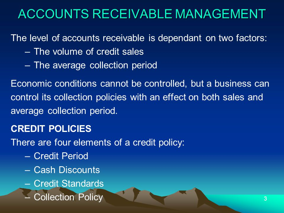 Accounts Receivable Management: The Five Cs of Credit Character: The applicants record of meeting past obligations.