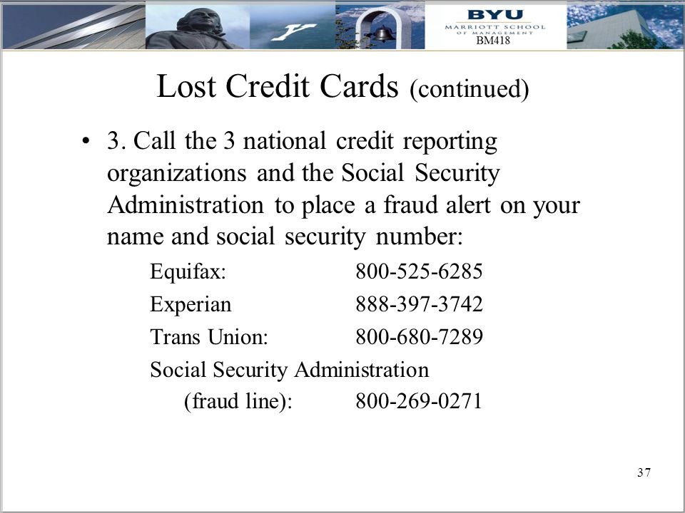 37 Lost Credit Cards (continued) 3.