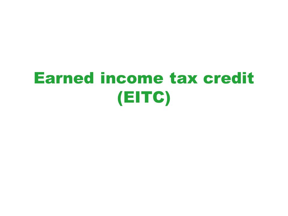 Who Receives the EITC? Source: Holt, 2006