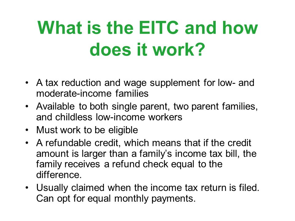 What is the EITC and how does it work.