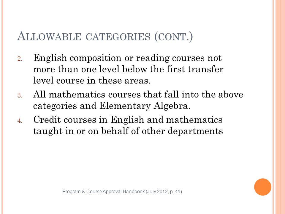 A LLOWABLE CATEGORIES ( CONT.) 2.