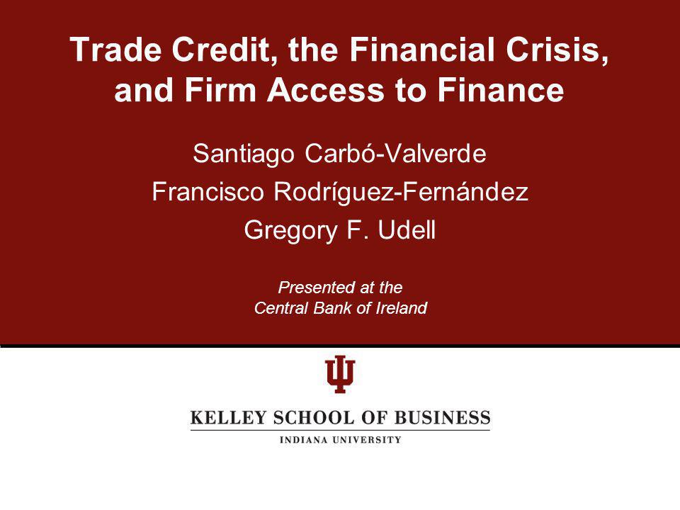THE TOPIC Broad topic: -Trade credit and access to finance Specific topic -Did trade credit provide insurance against the credit crunch.