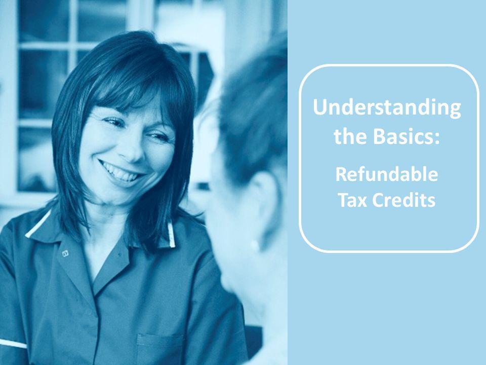 Understanding the Basics: Refundable Tax Credits