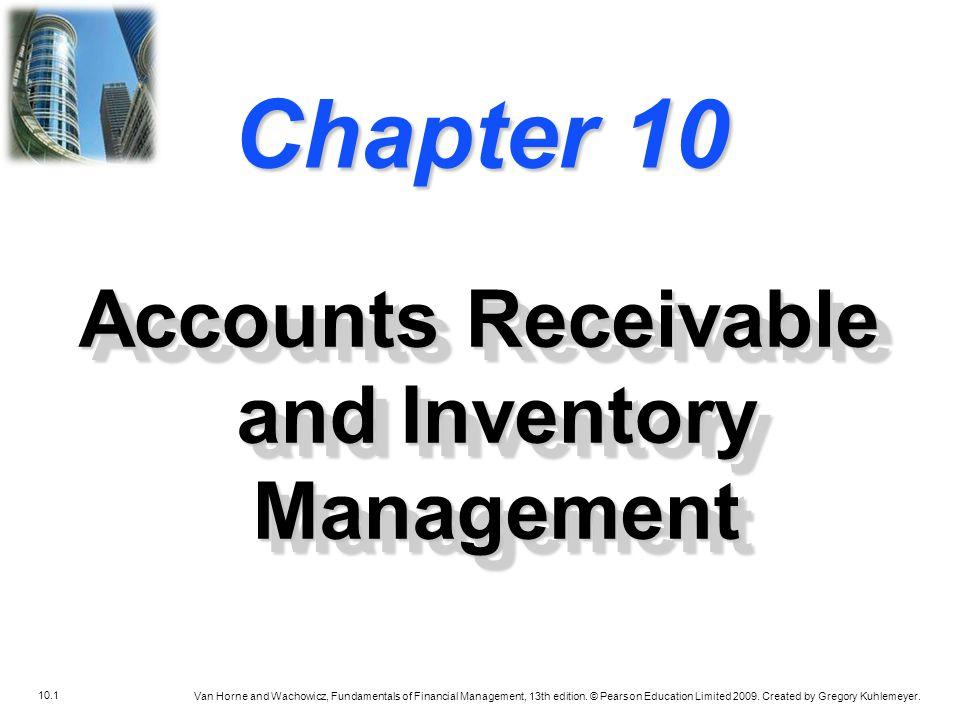 10.22 Van Horne and Wachowicz, Fundamentals of Financial Management, 13th edition.