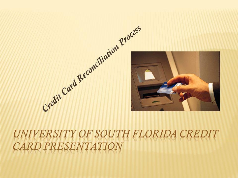 1.All departments are responsible of reconciling their credit card account on a monthly basis.