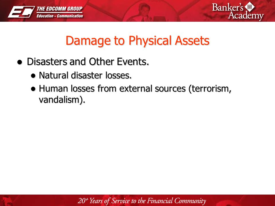 Page 13 Damage to Physical Assets Disasters and Other Events. Disasters and Other Events. Natural disaster losses. Natural disaster losses. Human loss
