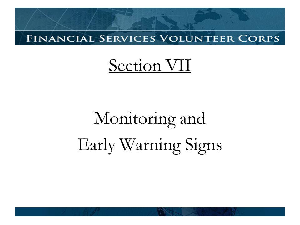 Section VII Monitoring and Early Warning Signs